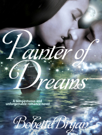 Bobette Bryan's Historical Romance Novel Painter of Dreams has been released